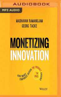 Link to an enlarged image of Monetizing Innovation : How Smart Companies Design the Product around the Price (MP3 Unabridged)