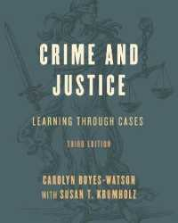 Link to an enlarged image of Crime and Justice : Learning through Cases (3rd)