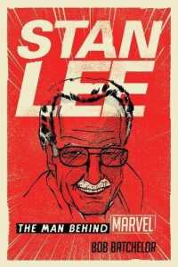 Link to an enlarged image of Stan Lee : The Man Behind Marvel (Reprint)