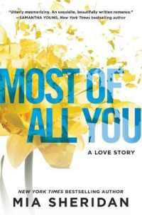 Link to an enlarged image of Most of All You : A Love Story