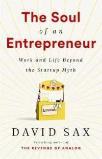 Link to an enlarged image of The Soul of an Entrepreneur : Work and Life Beyond the Startup Myth