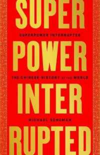 Superpower Interrupted: The Chinese History of the WorldPaperback – May 11, 2021 9781541788336