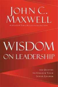 Link to an enlarged image of Wisdom on Leadership : 102 Quotes to Unlock Your Potential to Lead