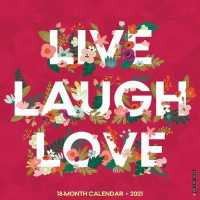Link to an enlarged image of Live, Laugh, Love 2021 Calendar (Wall)