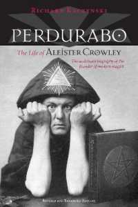 Link to an enlarged image of Perdurabo : The Life of Aleister Crowley (Revised Expanded)