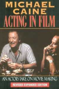 Link to an enlarged image of Acting in Film : An Actor's Take on Movie Making (The Applause Acting Series) (Revised Expanded)