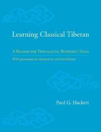 Link to an enlarged image of Learning Classical Tibetan : A Reader for Translating Buddhist Texts