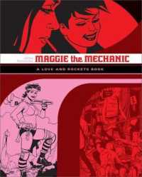 Link to an enlarged image of Maggie the Mechanic : The First Volume of 'Locas' Stories from Love & Rockets (Love and Rockets)