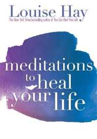 Link to an enlarged image of Meditations to Heal Your Life (Reprint)