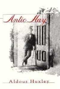 Link to an enlarged image of Antic Hay (Coleman Dowell British Literature Series) (Reprint)
