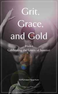Link to an enlarged image of Grit, Grace, and Gold : Haiku Celebrating the Sports of Summer (Bilingual)