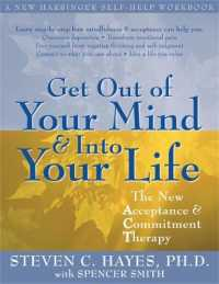 Link to an enlarged image of Get Out of Your Mind & into Your Life : The New Acceptance & Commitment Therapy