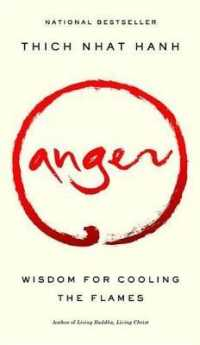 Anger: Wisdom for Cooling the Flames 9781573229371