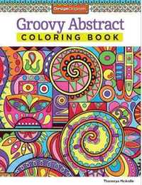 Books Kinokuniya Groovy Abstract Adult Coloring Book Is