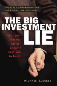 Link to an enlarged image of The Big Investment Lie : What Your Financial Advisor Doesn't Want You to Know