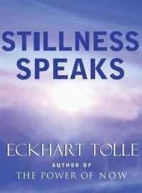 Link to an enlarged image of Stillness Speaks