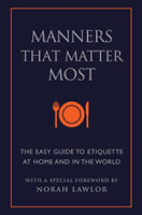 Link to an enlarged image of Manners That Matter Most : The Easy Guide to Etiquette at Home and in the World (Little Book Big Idea)