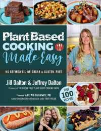 Link to an enlarged image of Plant Based Cooking Made Easy : Over 100 Recipes
