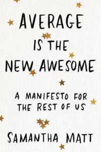 Link to an enlarged image of Average Is the New Awesome : A Manifesto for the Rest of Us