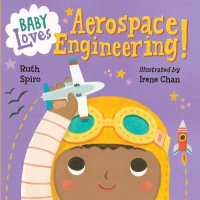 Link to an enlarged image of Baby Loves Aerospace Engineering! (Baby Loves Science) (BRDBK)