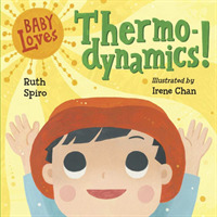 Link to an enlarged image of Baby Loves Thermodynamics! (Baby Loves Science) (BRDBK)
