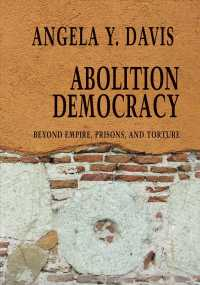 Link to an enlarged image of Abolition Democracy : Beyond Empire, Prisons, and Torture (Open Media)