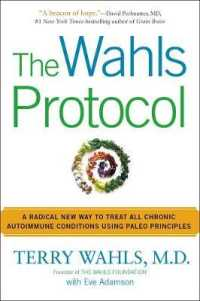 Link to an enlarged image of The Wahls Protocol : How I Beat Progressive MS Using Paleo Principles and Functional Medicine (Reprint)