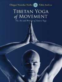 Link to an enlarged image of Tibetan Yoga of Movement : The Art and Practice of Yantra Yoga