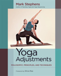 Link to an enlarged image of Yoga Adjustments : Philosophy, Principles, and Techniques