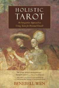Link to an enlarged image of Holistic Tarot : An Integrative Approach to Using Tarot for Personal Growth