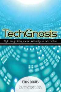 Link to an enlarged image of TechGnosis : Myth, Magic & Mysticism in the Age of Information (Reprint)