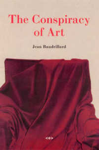 Link to an enlarged image of The Conspiracy of Art : Manifestos, Interviews, Essays