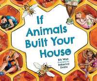 Link to an enlarged image of If Animals Built Your House
