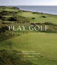 Link to an enlarged image of Fifty Places to Play Golf before You Die : Golf Experts Share the World's Greatest Destinations