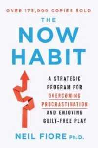 Link to an enlarged image of The Now Habit : A Strategic Program for Overcoming Procrastination and Enjoying Guilt-Free Play