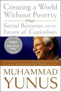 Link to an enlarged image of Creating a World without Poverty : Social Business and the Future of Capitalism (Reprint)