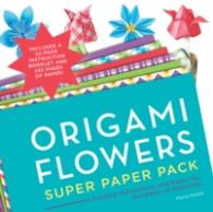 Link to an enlarged image of Origami Flowers Super Paper Pack : Folding Instructions and Paper for Hundreds of Blossoms (Paperback + ACC)