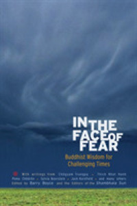 Link to an enlarged image of In the Face of Fear : Buddhist Wisdom for Challenging Times (Original)