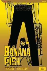 Link to an enlarged image of Banana Fish 6 (Banana Fish (Graphic Novels)) (2nd)