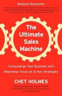 Link to an enlarged image of The Ultimate Sales Machine : Turbocharge Your Business with Relentless Focus on 12 Key Strategies (Reprint)