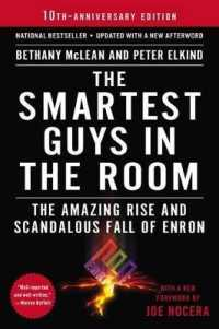 Link to an enlarged image of The Smartest Guys in the Room : The Amazing Rise and Scandalous Fall of Enron (Reprint)