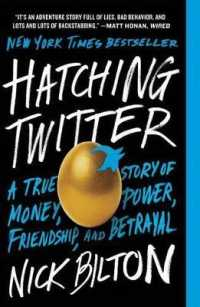 Link to an enlarged image of Hatching Twitter : A True Story of Money, Power, Friendship, and Betrayal (Reprint)