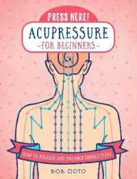 Link to an enlarged image of Press Here! Acupressure for Beginners : How to Release and Balance Energy Flow (Press Here!)