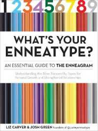 Link to an enlarged image of What's Your Enneatype? : Understanding the Nine Personality Types for Personal Growth and Strengthened Relationships