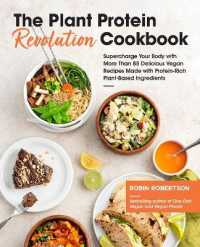 Link to an enlarged image of The Plant Protein Revolution Cookbook : Supercharge Your Body with More than 85 Delicious Vegan Recipes Made with Protein-Rich Plant-Based Ingredients