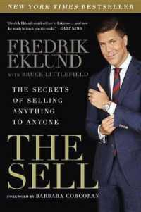 Link to an enlarged image of The Sell : The Secrets of Selling Anything to Anyone (Reprint)