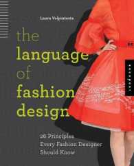 Link to an enlarged image of The Language of Fashion Design : 26 Principles Every Fashion Designer Should Know