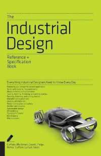 Link to an enlarged image of The Industrial Design Reference + Specification Book : All the Details Industrial Designers Need to Know but Can Never Find