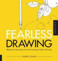 Link to an enlarged image of Fearless Drawing : Illustrated Adventures for Overcoming Artistic Adversity