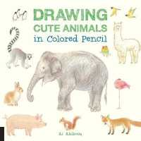 Link to an enlarged image of Drawing Cute Animals in Colored Pencil